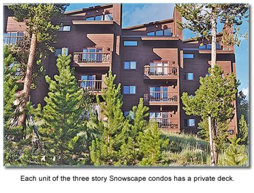 Each unit of the three story Snowscape condos has a private deck.