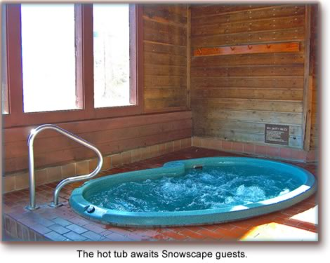 The hot tub awaits Snowscape guests.